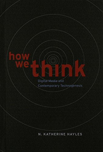 9780226321400: How We Think: Digital Media and Contemporary Technogenesis