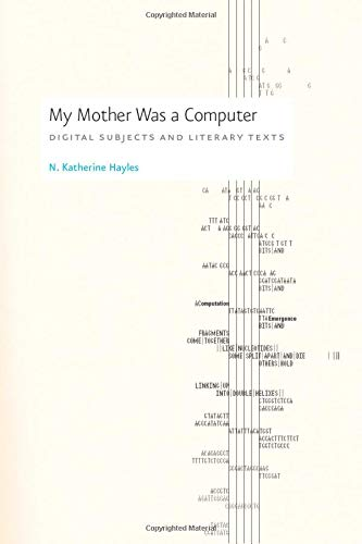 9780226321486: My Mother was a Computer - Digital Subjects and Literary Texts