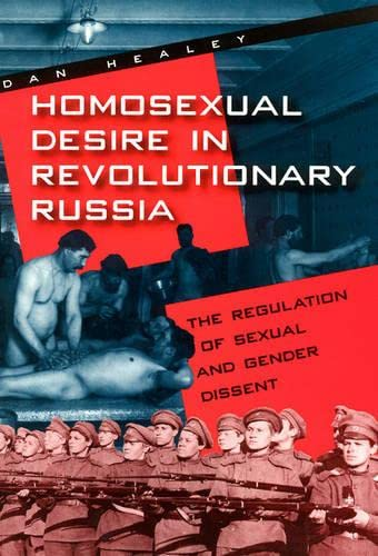9780226322339: Homosexual Desire in Revolutionary Russia: The Regulation of Sexual and Gender Dissent