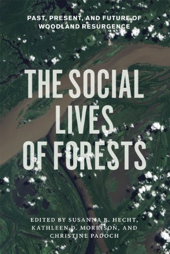 9780226322667: The Social Lives of Forests: Past, Present, and Future of Woodland Resurgence