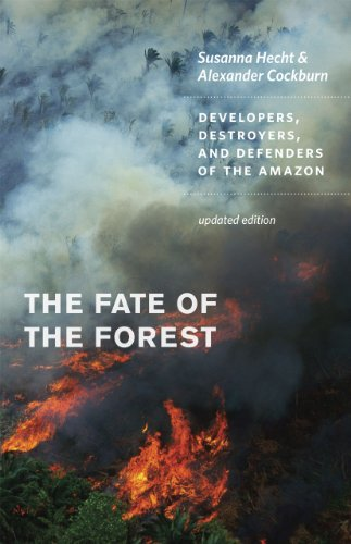 9780226322728: The Fate of the Forest: Developers, Destroyers, and Defenders of the Amazon, Updated Edition