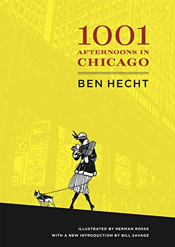 A Thousand and One Afternoons in Chicago (Paperback): Ben Hecht