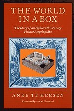 THE WORLD IN A BOX : The Story of an Eighteenth Century Picture Encyclopedia