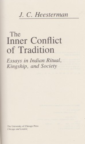 9780226322971: Inner Conflict of Tradition: Essays in Indian Ritual, Kingship and Society
