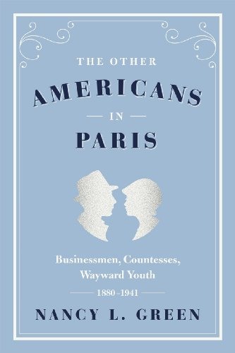 9780226324463: The Other Americans in Paris: Businessmen, Countesses, Wayward Youth, 1880-1941