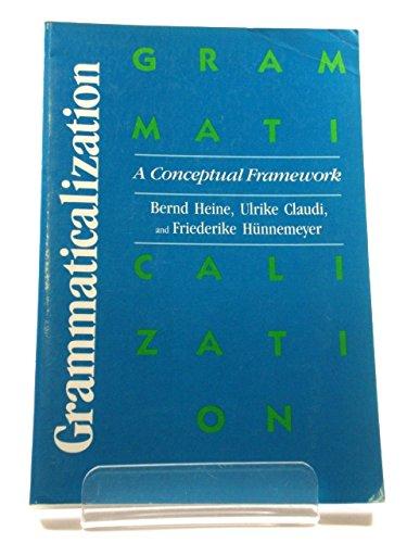 9780226325163: Grammaticalization: A Conceptual Framework