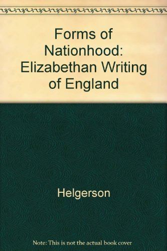 9780226326337: Forms of Nationhood: The Elizabethan Writing of England