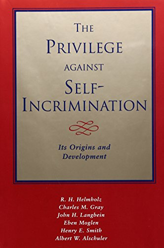 9780226326603: The Privilege Against Self-Incrimination: Its Origins and Development: Its Origins and Developments