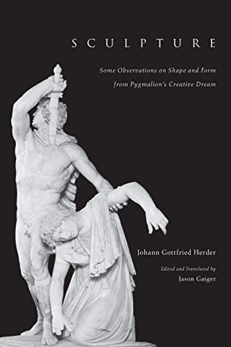 9780226327556: Sculpture: Some Observations on Shape and Form from Pygmalion's Creative Dream
