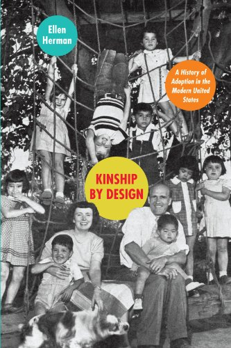 9780226327600: Kinship by Design: A History of Adoption in the Modern United States