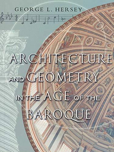 9780226327846: Architecture and Geometry in the Age of the Baroque