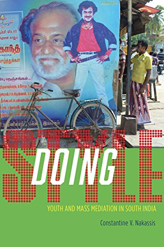 9780226327853: Doing Style: Youth and Mass Mediation in South India