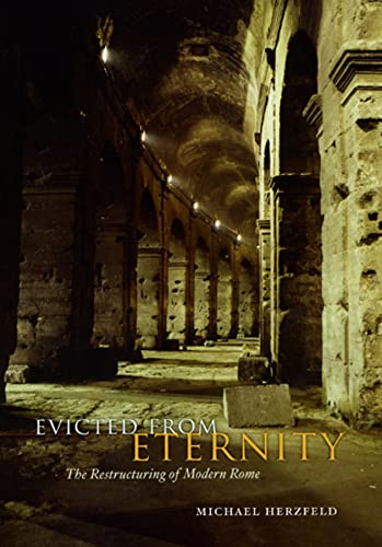 9780226329116: Evicted from Eternity: The Restructuring of Modern Rome