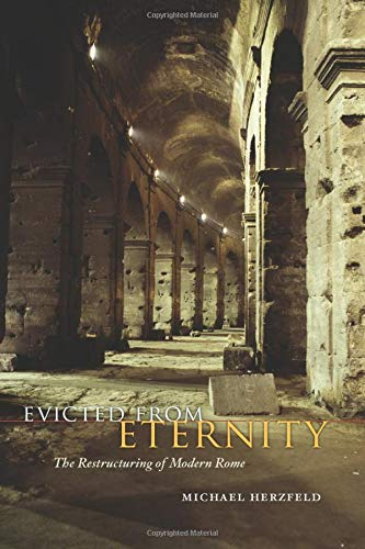 9780226329123: Evicted from Eternity: The Restructuring of Modern Rome