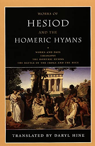 Works of Hesiod and the Homeric Hymns: Hesiod; Daryl Hine