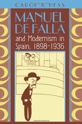 9780226330389: Manuel de Falla and Modernism in Spain, 1898-1936
