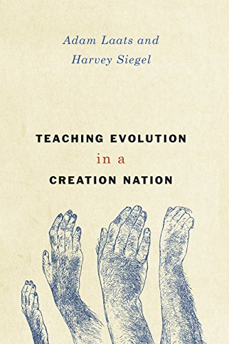 9780226331300: Teaching Evolution in a Creation Nation (History and Philosophy of Education Series)