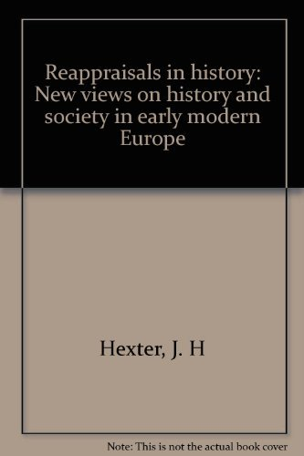 9780226332321: Reappraisals in history: New views on history and society in early modern Europe