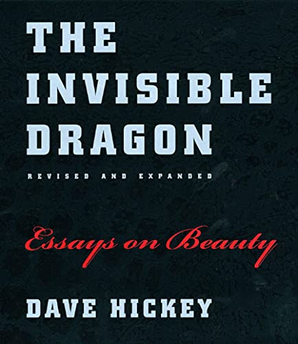 9780226333182: The Invisible Dragon: Essays on Beauty