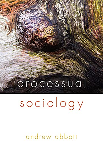 9780226336596: Processual Sociology