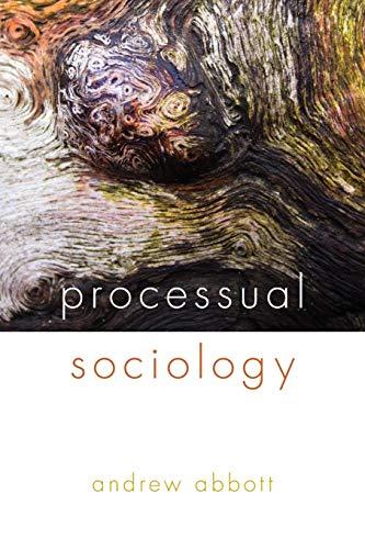 9780226336626: Processual Sociology