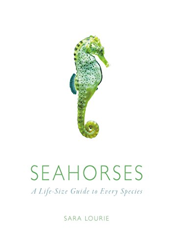 9780226338415: Seahorses: A Life-Size Guide to Every Species