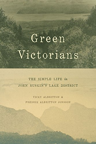 9780226339986: Green Victorians: The Simple Life in John Ruskin's Lake District
