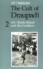 The Cult of Draupadi, Volume 2: On: Hiltebeitel, Alf