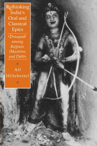 9780226340517: Rethinking India's Oral and Classical Epics: Draupadi among Rajputs, Muslims, and Dalits (Religion & Postmodernism S)