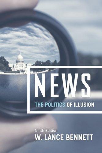 9780226340524: News: The Politics of Illusion, Ninth Edition