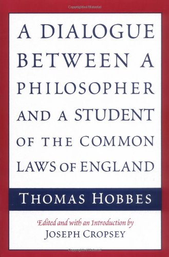 9780226345413: A Dialogue between a Philosopher and a Student of the Common Laws of England