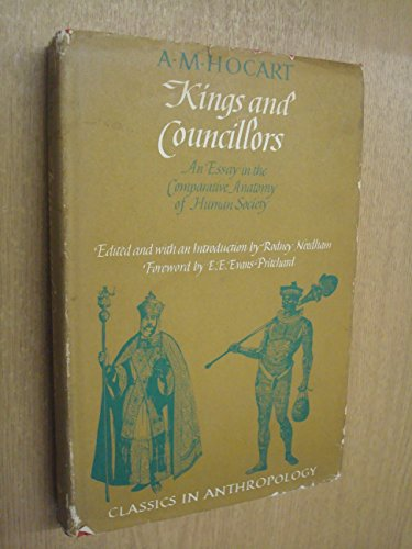 9780226345666: Kings and Councillors: An Essay in the Comparative Anatomy of Human Society (Classics in Anthropology)