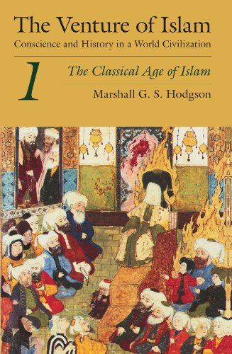 9780226346830: The Venture of Islam: The Classical Age of Islam v.1: Conscience and History in a World Civilization: The Classical Age of Islam Vol 1