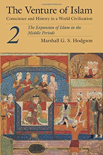 9780226346847: The Venture of Islam, Volume 2: The Expansion of Islam in the Middle Periods