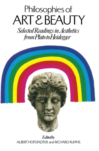 9780226348124: Philosophies of Art and Beauty: Selected Readings in Aesthetics from Plato to Heidegger