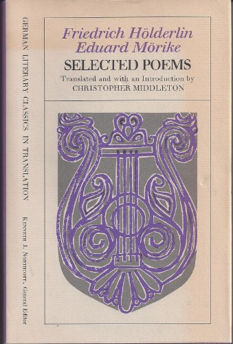 9780226349336: Selected Poems (German literary classics in translation)