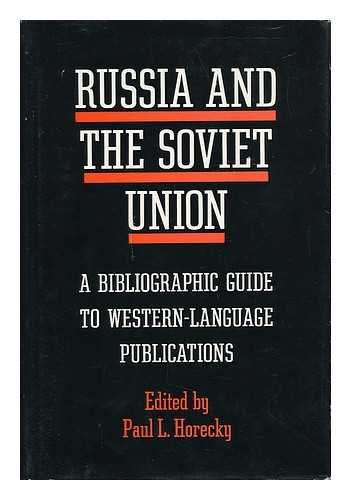 9780226351865: Russia and the Soviet Union: A Bibliography Guide to Western Language Publications