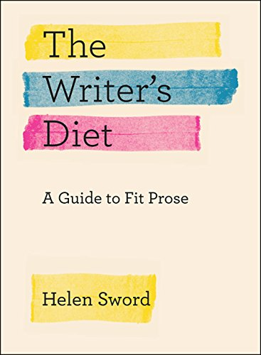 9780226351988: Writer's Diet: A Guide to Fit Prose (Chicago Guides to Writing, Editing, and Publishing)