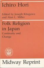 9780226353357: Folk Religion in Japan: Continuity and Change (The Haskell lectures on history of religions)