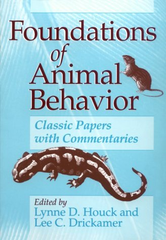 9780226354576: Foundations of Animal Behavior: Classic Papers with Commentaries