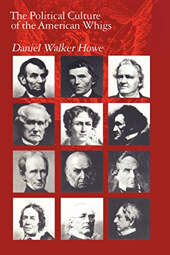 9780226354798: The Political Culture of the American Whigs