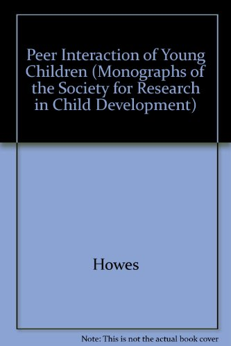 9780226355238: Peer Interaction of Young Children (Monographs of the Society for Research in Child Development)