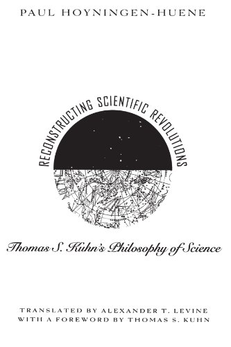 9780226355511: Reconstructing Scientific Revolutions: Thomas S. Kuhn's Philosophy of Science