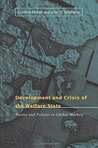 9780226356471: Development and Crisis of the Welfare State: Parties And Policies In Global Markets