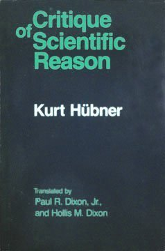 9780226357089: The Critique of Scientific Reason (English and German Edition)