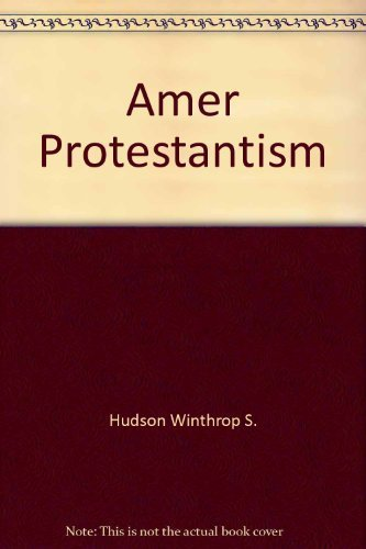 9780226358017: American Protestantism (The Chicago history of American civilization)