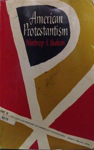 9780226358031: American Protestantism (History of American Civilization)