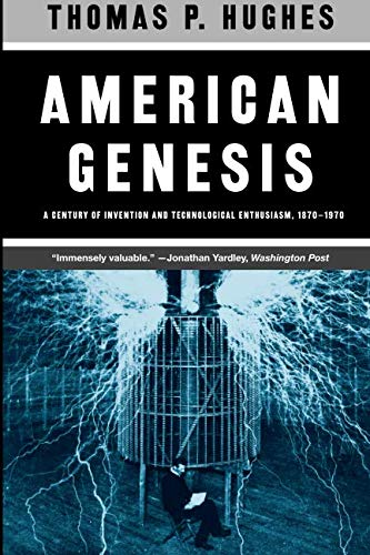 9780226359274: American Genesis: A Century of Invention and Technological Enthusiasm 1870-1970