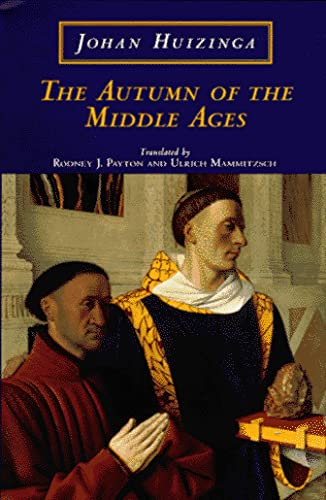9780226359922: The Autumn of the Middle Ages