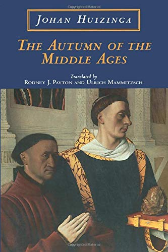 9780226359946: The Autumn of the Middle Ages